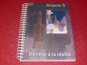 [RECHERCHE SPATIALE ESA] ARIANE 5 / DU REVE A LA REALITE Ed. 2000 Qualification