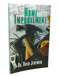 Dr. David Jeremiah HOME IMPROVEMENT  1st Edition 1st Printing