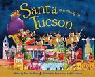 Santa Is Coming to Tucson by Steve Smallman (Hardback, 2013)