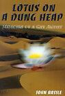 Lotus on a Dung Heap: Memoirs of a Gay Artist by John Basile (Paperback / softback, 2000)