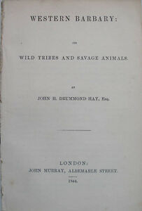 1844-WESTERN-BARBARY-ITS-WILD-TRIBES-AND-SAVAGE-ANIMALS-MOROCCO-TRAVEL-HISTORY