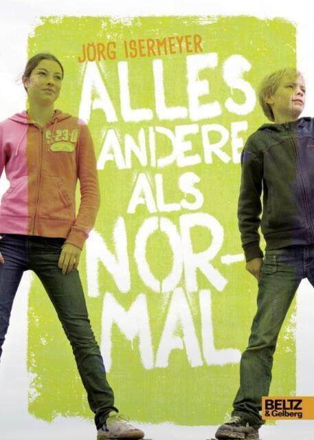 Isermeyer, Jörg - Alles andere als normal: Roman /2