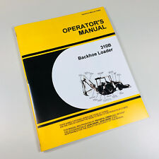 Operators Manual For John Deere 310b Tractor Loader Backhoe Owners