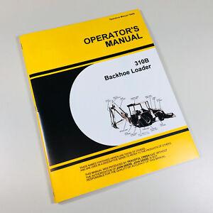 operators manual for john deere 310b tractor loader backhoe owners rh ebay com john deere 260 backhoe operators manual john deere 310e backhoe operators manual