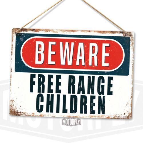 BEWARE Free Range Children Funny Joke Animal Kids Mother Metal Wall Sign