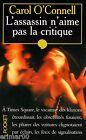 L'assassin n'aime pas la critique / Carol O'CONNELL // Thriller // Angoisse