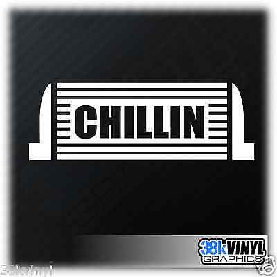 CHILLIN INTERCOOLER Funny Car/Window/Bumper Drift JDM Euro Dub Decal Sticker