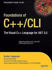 Foundations of C++/CLI: The Visual C++ Language for .NET 3.5 (Expert's Voice in
