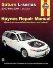 Saturn L-Series 2000-2004 by HAYNES (Book, 2004)