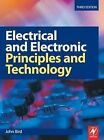 Electrical and Electronic Principles and Technology by John Bird (Paperback, 2007)