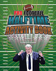 Pro Football Halftime Activity Book by Dan Cuison (Paperback / softback, 2010)
