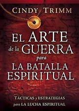 El Arte de la guerra para la batalla espiritual: Tacticas y estrategias para la