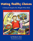 Making Healthy Choices: A Story to Inspire Fit, Weight-Wise Kids (Boys' Edition) by Merilee A Kern (Paperback / softback, 2007)