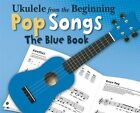 Ukulele from the Beginning - Pop Songs (Blue Book) by Chester Music (Paperback, 2013)