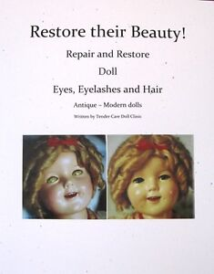 New 2016 Doll repair book - Eyes Eyelashes and Hair!