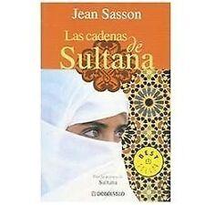Las Cadenas de Sultana (Biblioteca) (Spanish Edition), Sasson, Jean, Good Book