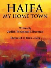Haifa: My Home Town