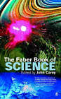 The Faber Book of Science by John Carey (Paperback, 1998)