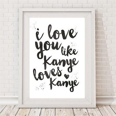 NEW I love you like Kanye loves Kanye print Women's by BespokeMoments