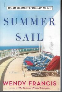 THE-SUMMER-SAIL-BY-WENDY-FRANCIS-2018-ARC-SOFTCOVER-A-NOVEL