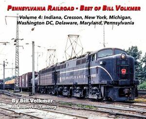 Pennsylvania-Ralroad-Vol-4-IN-NY-MI-DC-DE-MD-PA-NEW-BOOK-2019