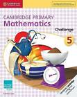 Cambridge Primary Mathematics Challenge: 5 by Emma Low (Paperback, 2016)