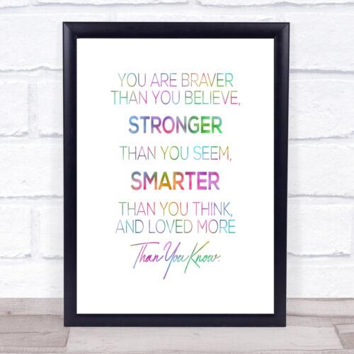 You Are Braver Rainbow Quote Print