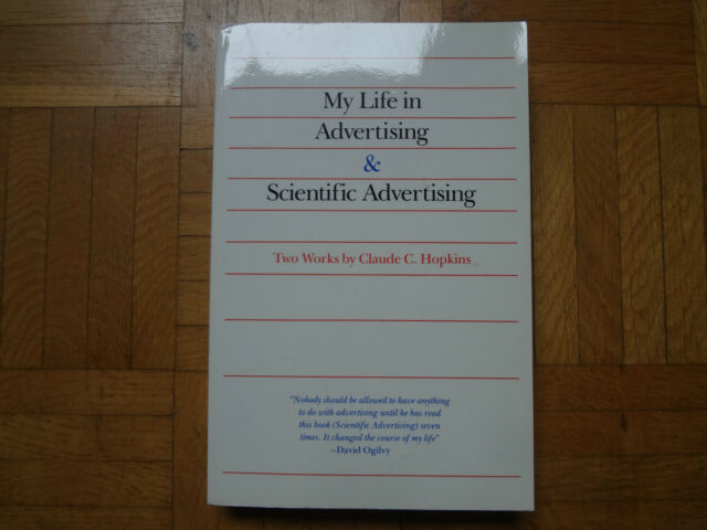 My Life in Advertising and Scientific Advertising by Hopkins, Eric.