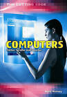 Computers: Faster, Smaller and Smarter by Capstone Global Library Ltd (Hardback, 2005)