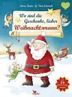Wo sind die Geschenke, lieber Weihnachtsmann? von Anna Taube (2014, Gebundene Ausgabe)