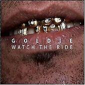 Goldie - Watch the Ride CD Album (Drum & Bass/Jungle)