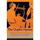 The Orphic Hymns by Johns Hopkins University Press (Paperback, 2013)