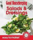 Salads & Dressings: Over 100 Triple-Tested Recipes by Good Housekeeping Institute (Paperback, 2011)