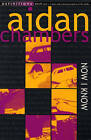 Now I Know by Aidan Chambers (Paperback, 1995)