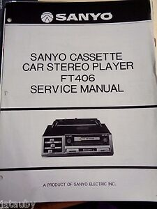sanyo cassette vintage car stereo player owners service manual ft406 rh ebay com Audiovox Car Stereo 8 Track Radio sony car stereo manual