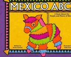 Mexico ABCs: A Book About the People and Places of Mexico by Sarah Heiman (Paperback, 2006)