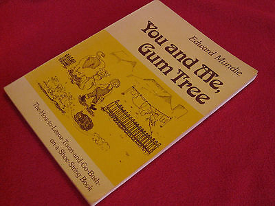 You & Me, Gumtree ~ Edward Mundie.  How to Leave Town & Go Bush  SCARCE  in MELB