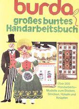 burda - großes buntes Handarbeitsbuch - Über 200 Modelle StrickenHäkelnStickenKn
