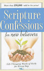Scripture Confessions for New Believers: Life-Changing Words of Faith for Every Day by Harrison House (Paperback / softback, 2009)