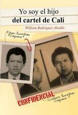 Yo soy el hijo del cartel de Cali Spanish Edition