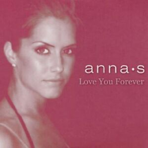 """Anna S - """"Love You Forever"""" - 2006 - CD Single"""