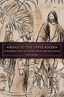 Road to the Upper Room by Dennis Doughty (Paperback / softback, 2013)