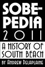 Sobepedia 2011 by Andrew Delaplaine (Paperback / softback, 2011)