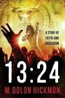 1324: A Dark Thriller by M Dolon Hickmon (Paperback / softback, 2014)