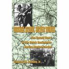 Orange Blood, Silver Wings: The Untold Story of the Dutch Resistance During Market-Garden by Stewart W Bentley (Paperback / softback, 2007)
