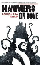 Hammers on Bone by Cassandra Khaw (2016, Paperback)