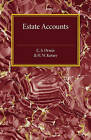 Estate Accounts by C. S. Orwin, H. W. Kersey (Paperback, 2016)