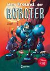 Mein Freund, der Roboter von Zapf (2016, Gebundene Ausgabe)