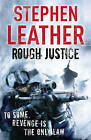 Rough Justice: The 7th Spider Shepherd Thriller by Stephen Leather (Paperback, 2010)
