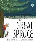 The Great Spruce by John Duvall (Hardback, 2017)